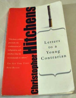 letters to a young contrarian bookreviewed a writer only begins a book a reader 13821
